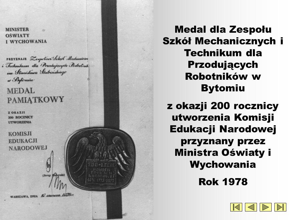 Rok 1976 Nadanie Zespołowi Szkół Mechanicznych Technikum dla Przodujących Robotników w Bytomiu imienia Stanisława Skibińskiego