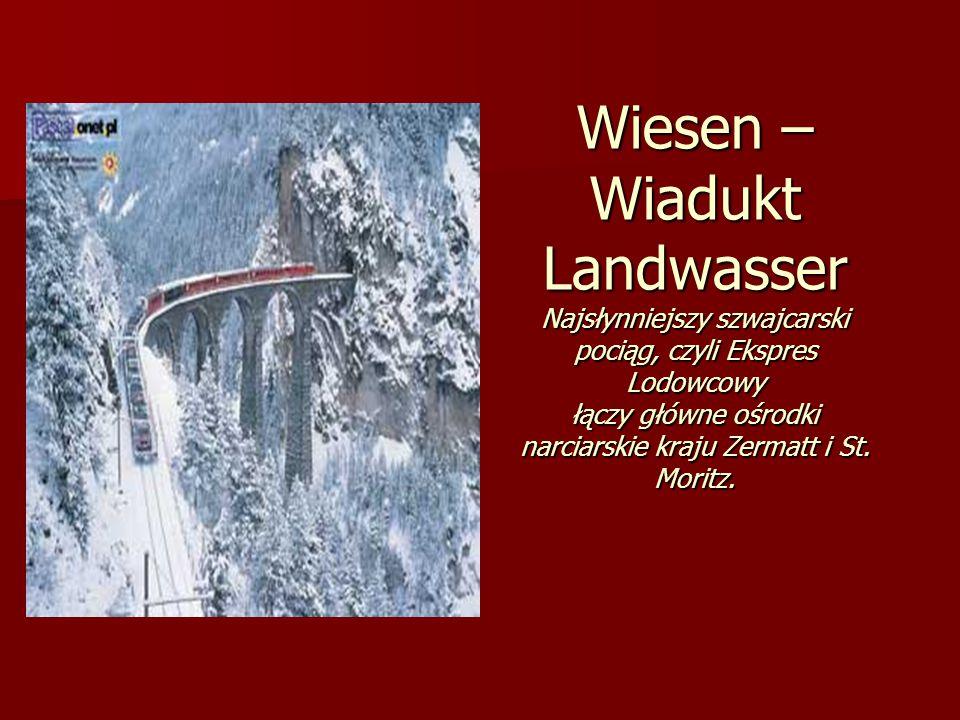 Wiesen – Wiadukt Landwasser Najsłynniejszy szwajcarski pociąg, czyli Ekspres Lodowcowy łączy główne ośrodki narciarskie kraju Zermatt i St. Moritz.