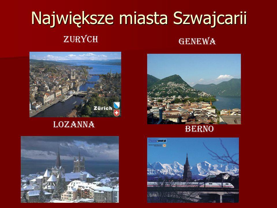 Największe miasta Szwajcarii Zurych Genewa Lozanna Berno