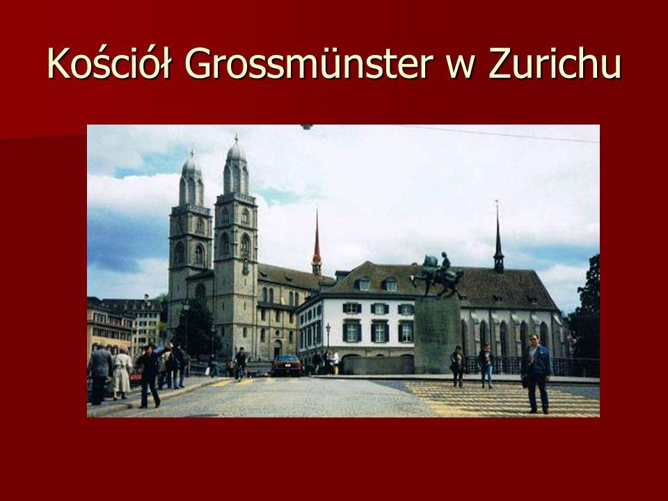 Kościół Grossmünster w Zurichu