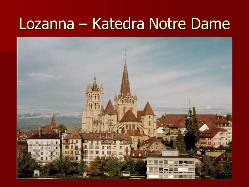 Lozanna – Katedra Notre Dame