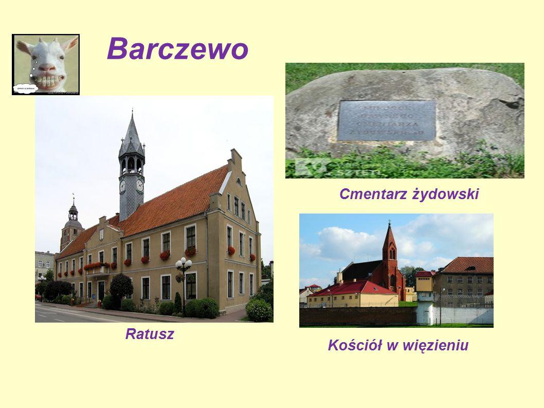 Barczewo Kościół w więzieniu Ratusz Cmentarz żydowski