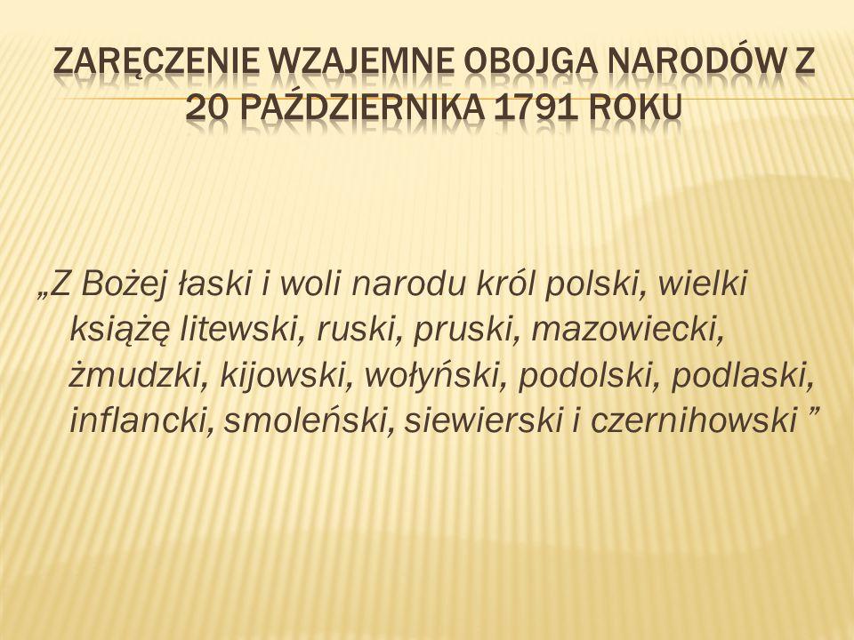 """""""Z Bożej łaski i woli narodu król polski, wielki książę litewski, ruski, pruski, mazowiecki, żmudzki, kijowski, wołyński, podolski, podlaski, inflanck"""