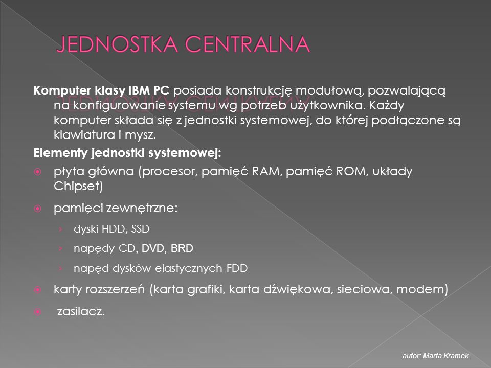  Najpowszechniej używanymi systemami operacyjnymi sterującymi urządzeniem są Android, Bada OS, Symbian iOS, BlackBerry OS, Windows Phone 7 autor: Marta Kramek
