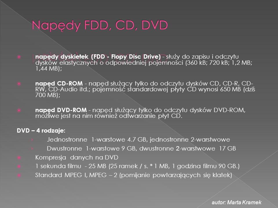  napędy dyskietek (FDD - Flopy Disc Drive) - służy do zapisu i odczytu dysków elastycznych o odpowiedniej pojemności (360 kB; 720 kB; 1,2 MB; 1,44 MB