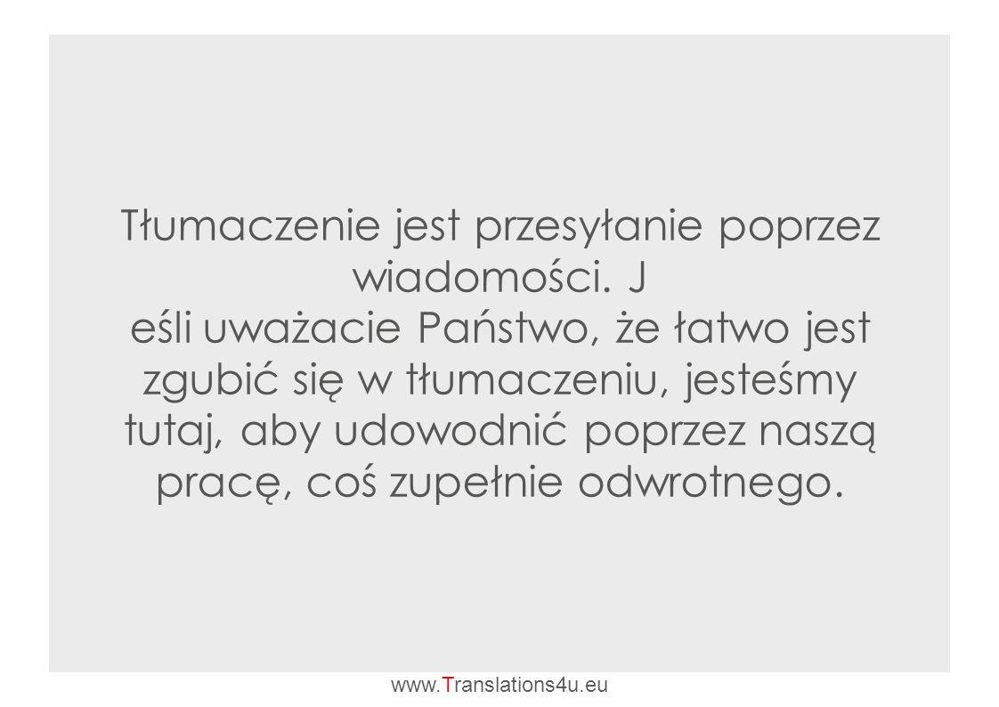 Tłumaczenie jest przesyłanie poprzez wiadomości.
