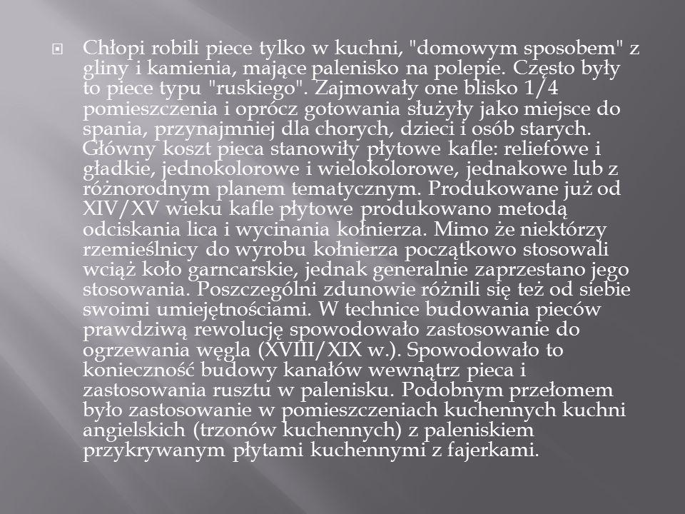  Zwłaszcza na przełomie XIX i XX w.