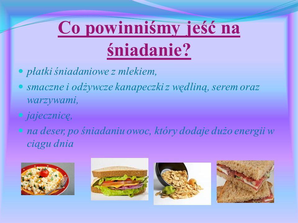 Co powinniśmy jeść na śniadanie.