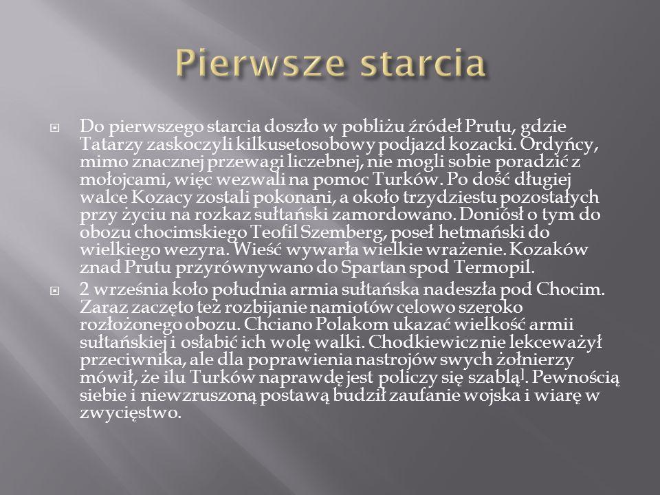  Do pierwszego starcia doszło w pobliżu źródeł Prutu, gdzie Tatarzy zaskoczyli kilkusetosobowy podjazd kozacki. Ordyńcy, mimo znacznej przewagi licze