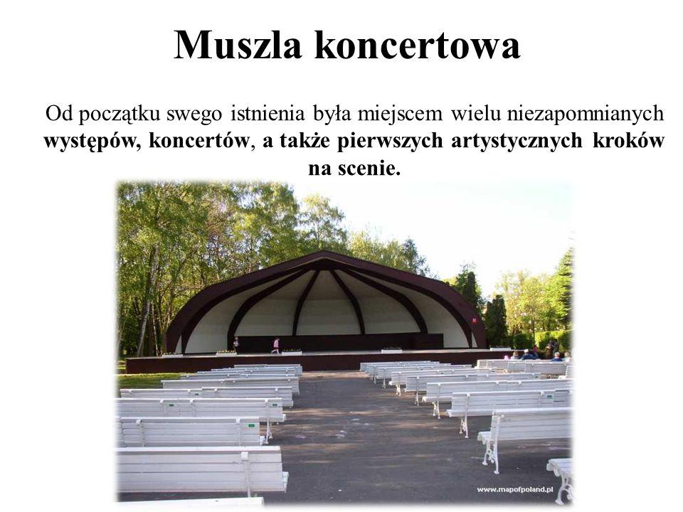Muszla koncertowa Od początku swego istnienia była miejscem wielu niezapomnianych występów, koncertów, a także pierwszych artystycznych kroków na scenie.