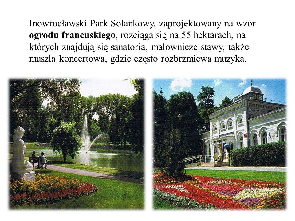 Inowrocławski Park Solankowy, zaprojektowany na wzór ogrodu francuskiego, rozciąga się na 55 hektarach, na których znajdują się sanatoria, malownicze stawy, także muszla koncertowa, gdzie często rozbrzmiewa muzyka.