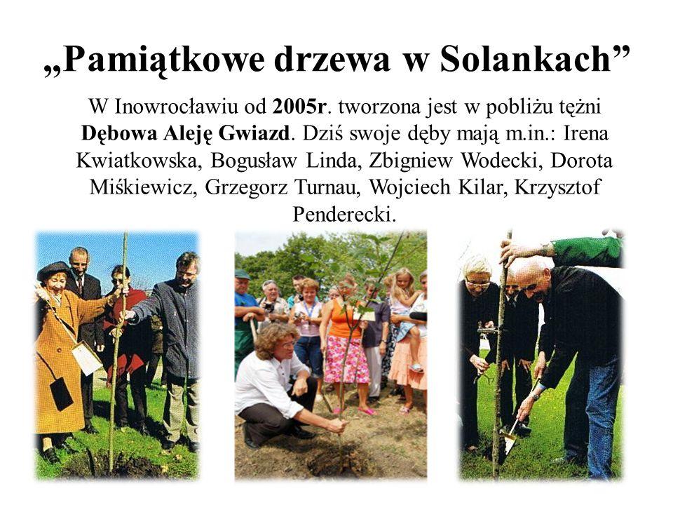 """""""Pamiątkowe drzewa w Solankach W Inowrocławiu od 2005r."""