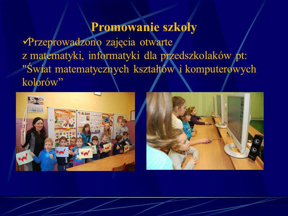 Promowanie szkoły Przeprowadzono zajęcia otwarte z matematyki, informatyki dla przedszkolaków pt: