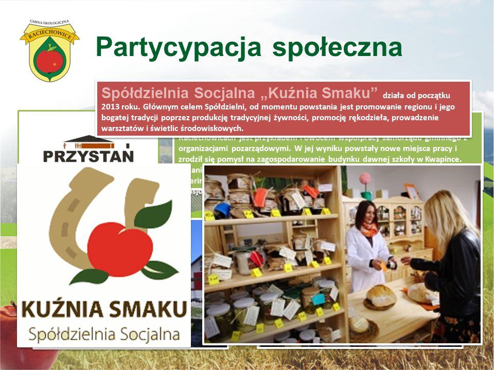 """Spółdzielnia Socjalna """"PRZYSTAŃ"""" w Raciechowicach jest przykładem i owocem współpracy samorządu gminnego z organizacjami pozarządowymi. W jej wyniku p"""