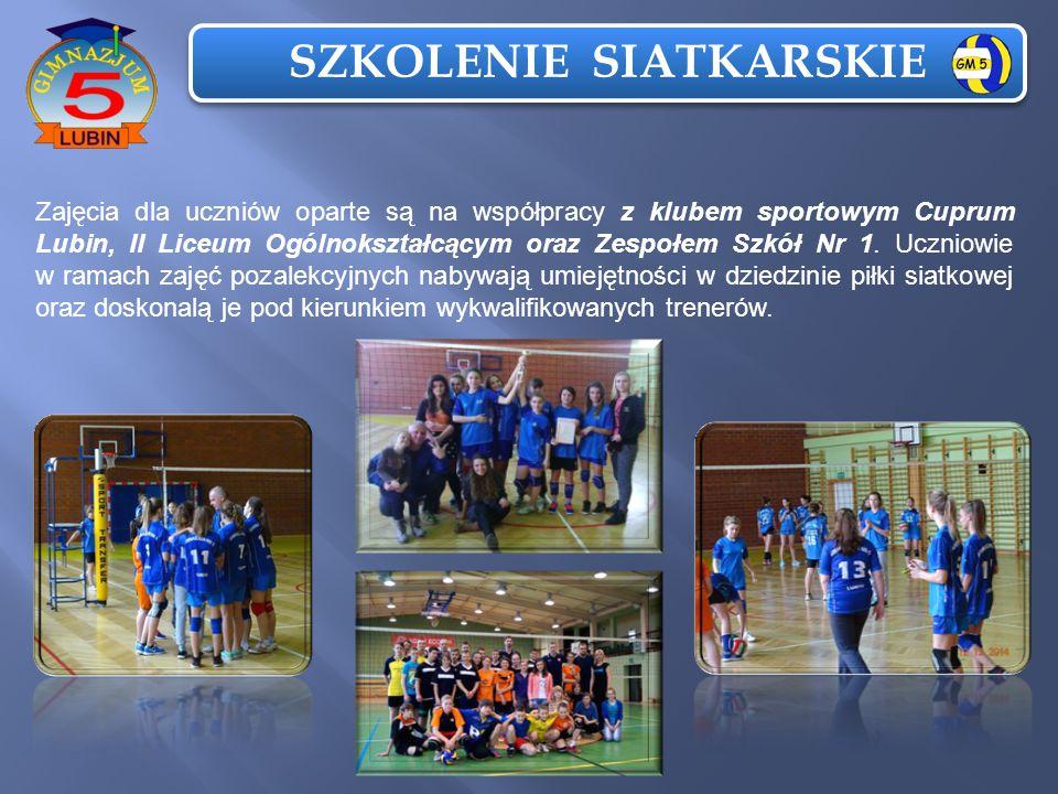 SZKOLENIE SIATKARSKIE Zajęcia dla uczniów oparte są na współpracy z klubem sportowym Cuprum Lubin, II Liceum Ogólnokształcącym oraz Zespołem Szkół Nr 1.