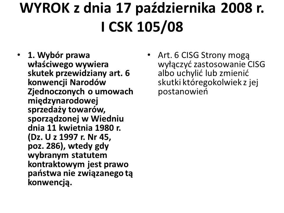 WYROK z dnia 17 października 2008 r.I CSK 105/08 1.