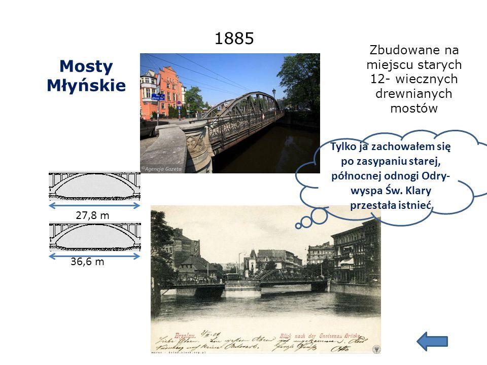 Mosty Mieszczańskie Wilhelmsbrücke Pierwszy -1876 Drugi -1997 97,60 m Tutaj jestem na tle nieistniejącej już zabudowy obecnego pl.