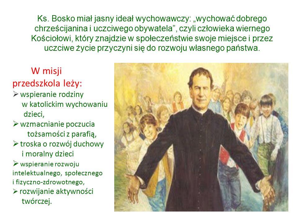 """Ks. Bosko miał jasny ideał wychowawczy: """"wychować dobrego chrześcijanina i uczciwego obywatela"""", czyli człowieka wiernego Kościołowi, który znajdzie w"""