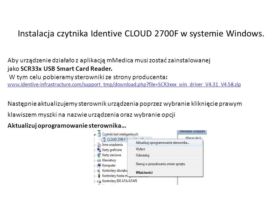Potwierdzamy wszystkie komunikaty ostrzegawcze i instalujemy sterownik Instalacja czytnika Identive CLOUD 2700F w systemie Windows.