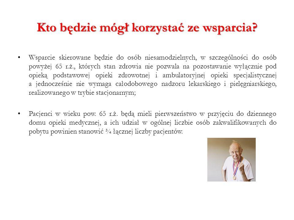 Kto będzie mógł korzystać ze wsparcia? Wsparcie skierowane będzie do osób niesamodzielnych, w szczególności do osób powyżej 65 r.ż., których stan zdro