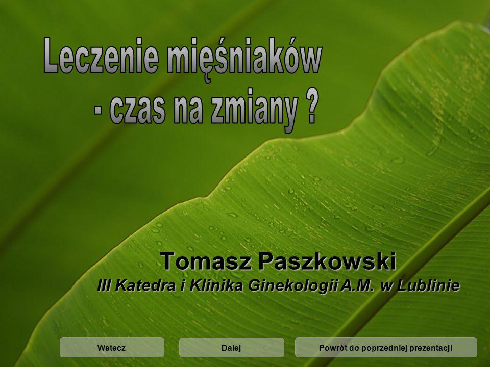 Tomasz Paszkowski III Katedra i Klinika Ginekologii A.M.