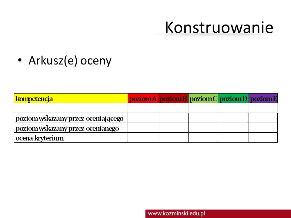 Arkusz(e) oceny Konstruowanie