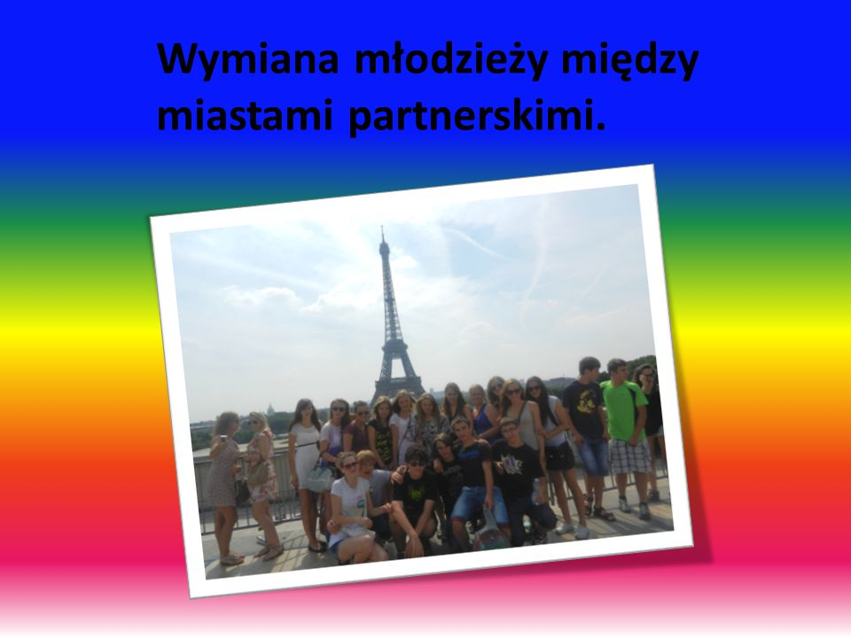Wymiana młodzieży między miastami partnerskimi.