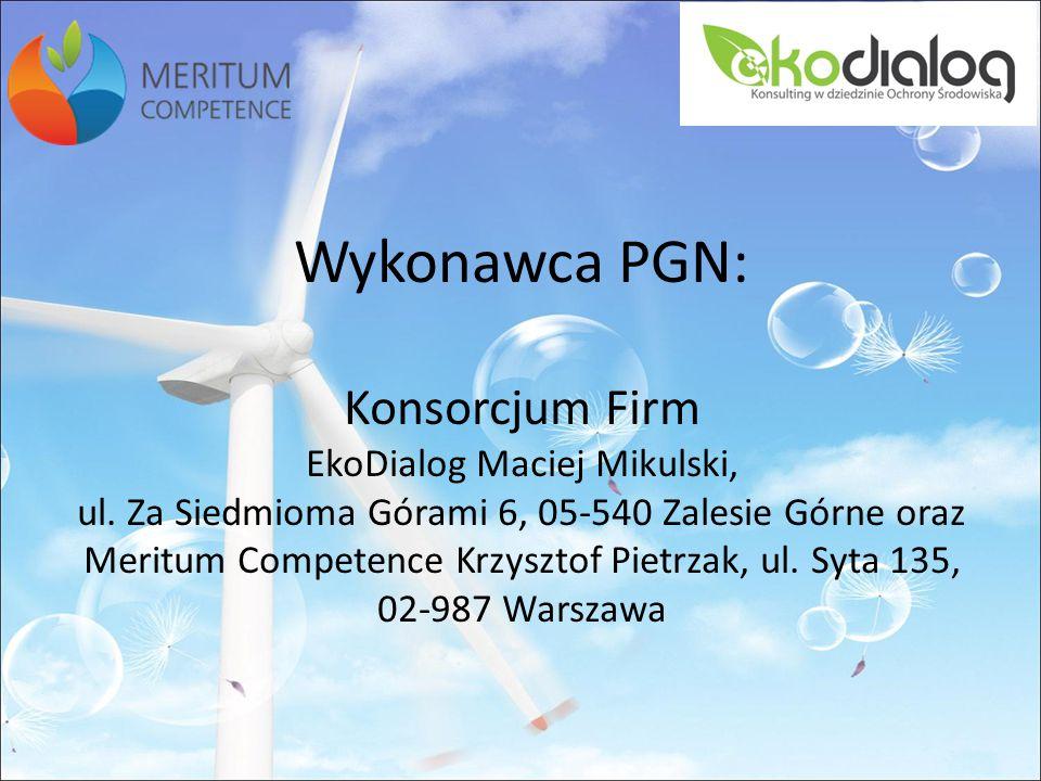 Wykonawca PGN: Konsorcjum Firm EkoDialog Maciej Mikulski, ul.