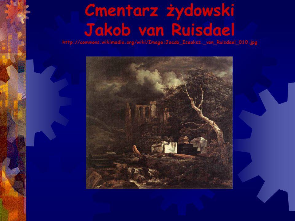 Cmentarz żydowski Jakob van Ruisdael http://commons.wikimedia.org/wiki/Image:Jacob_Isaaksz._van_Ruisdael_010.jpg