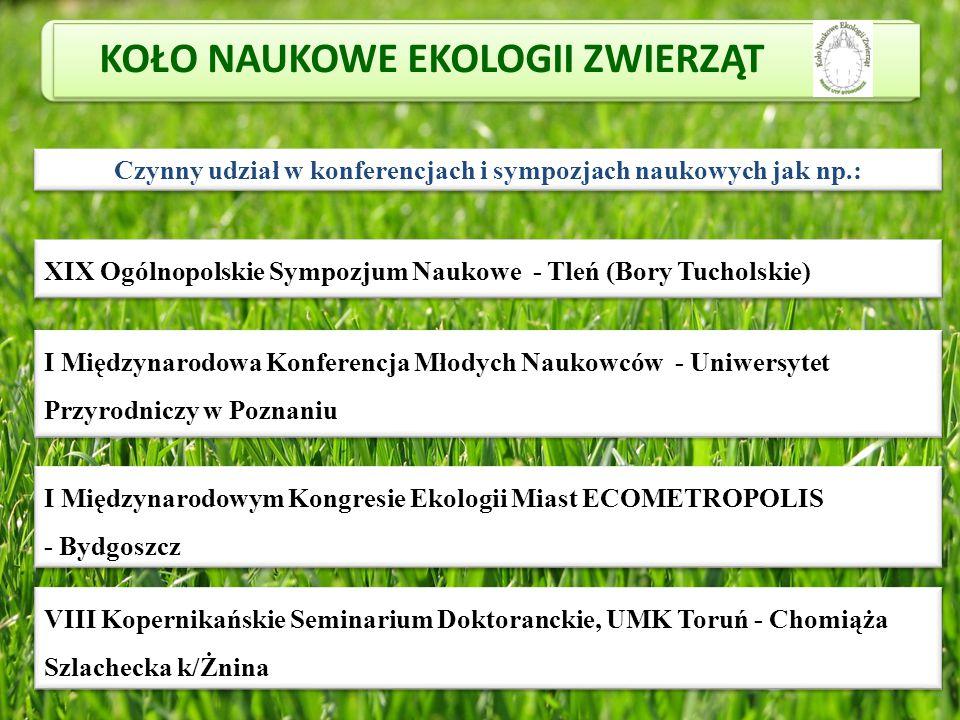 XIX Ogólnopolskie Sympozjum Naukowe - Tleń (Bory Tucholskie) I Międzynarodowa Konferencja Młodych Naukowców - Uniwersytet Przyrodniczy w Poznaniu I Mi