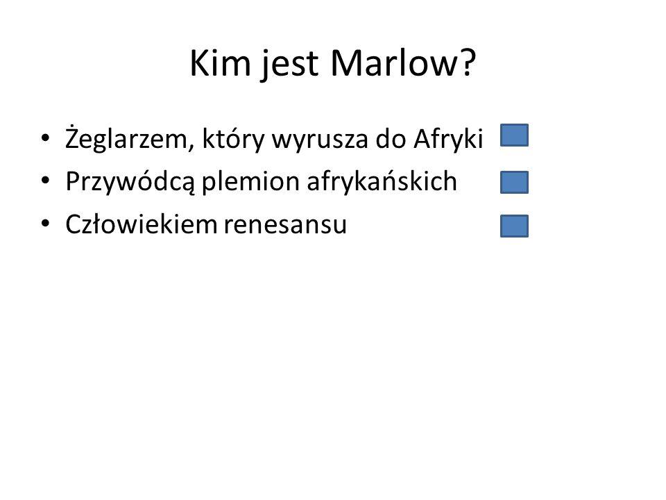 Kim jest Marlow.