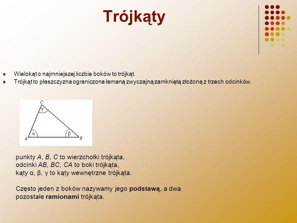 Trójkąty Wielokąt o najmniejszej liczbie boków to trójkąt. Trójkąt to płaszczyzna ograniczona łamaną zwyczajną zamkniętą złożoną z trzech odcinków. pu