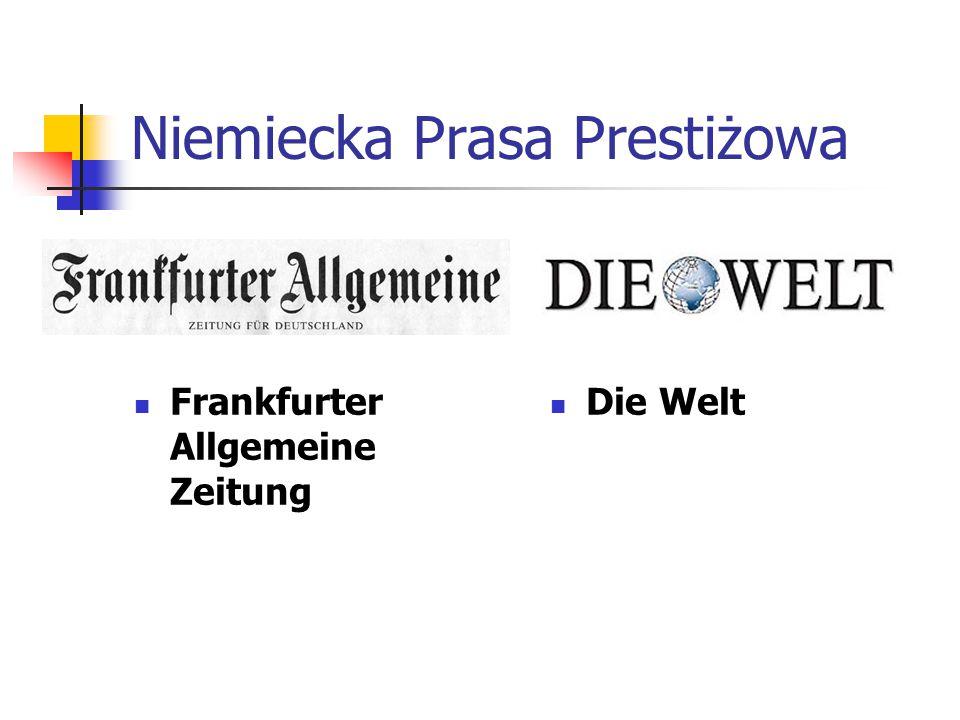 Niemiecka Prasa Prestiżowa Frankfurter Allgemeine Zeitung Die Welt