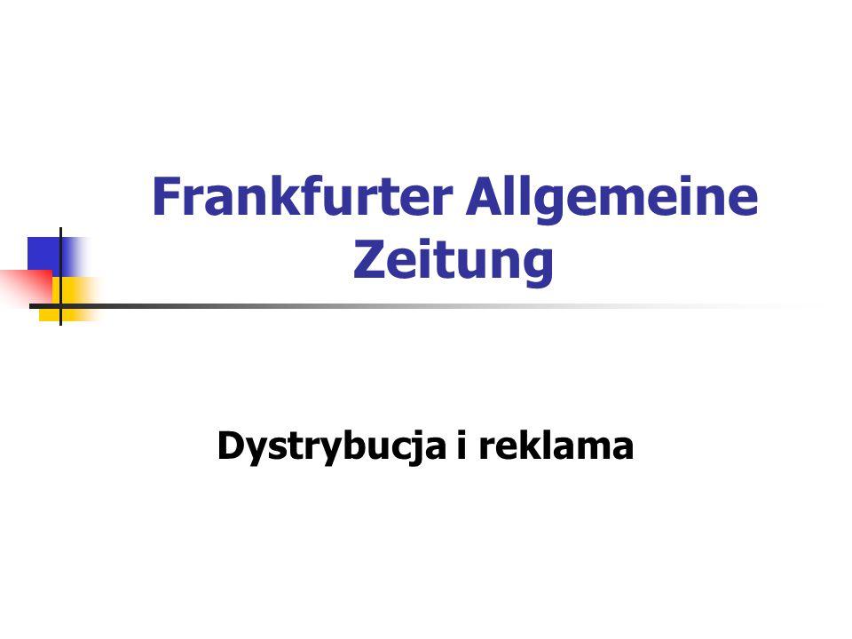 Frankfurter Allgemeine Zeitung Dystrybucja i reklama