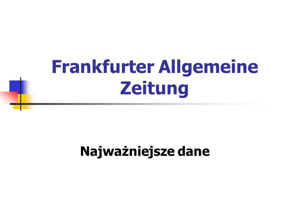 Frankfurter Allgemeine Zeitung Najważniejsze dane