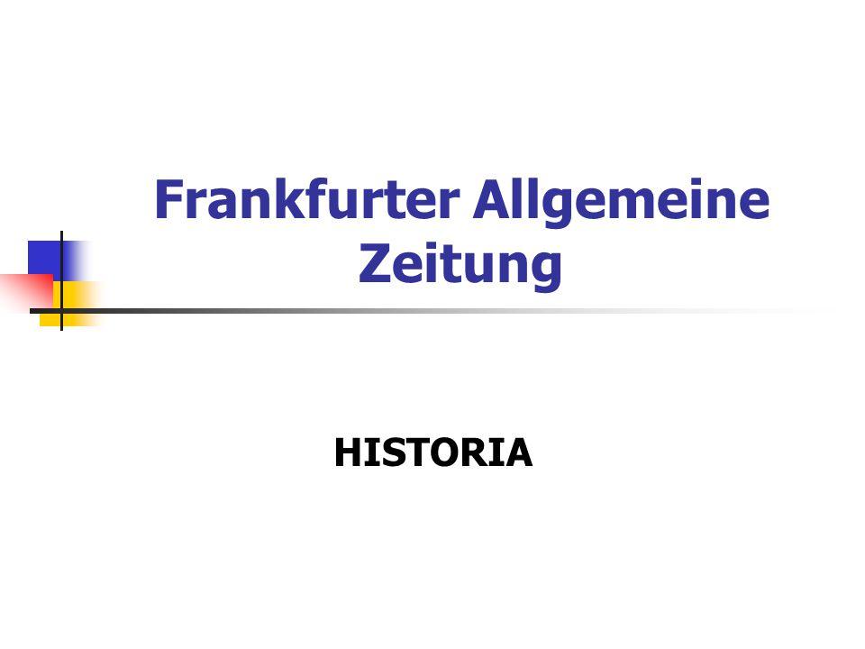 Frankfurter Allgemeine Zeitung HISTORIA