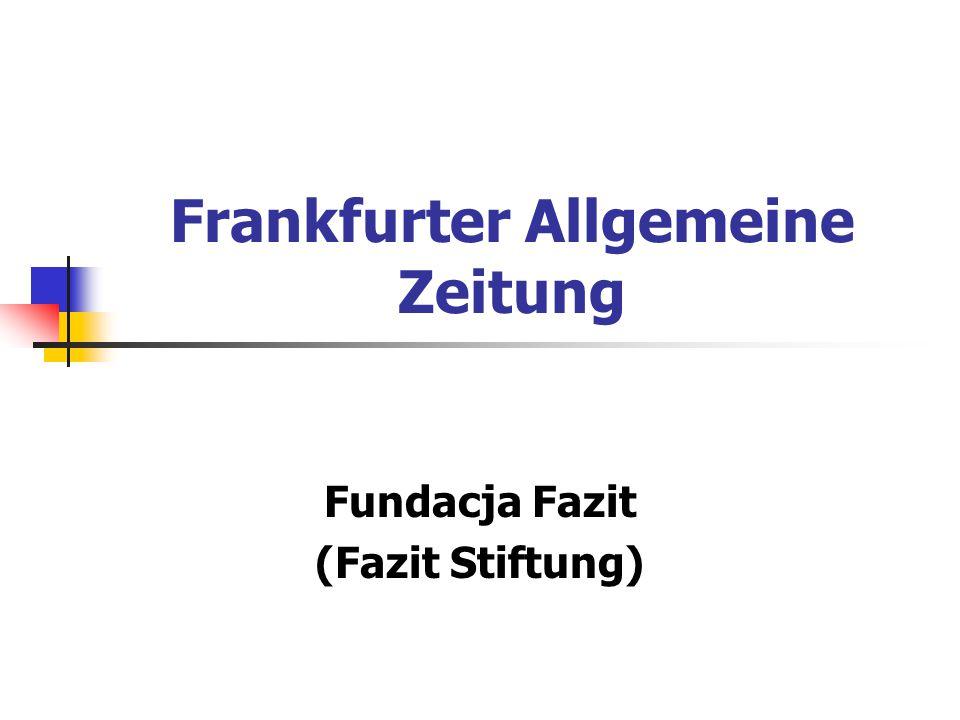 Frankfurter Allgemeine Zeitung Fundacja Fazit (Fazit Stiftung)