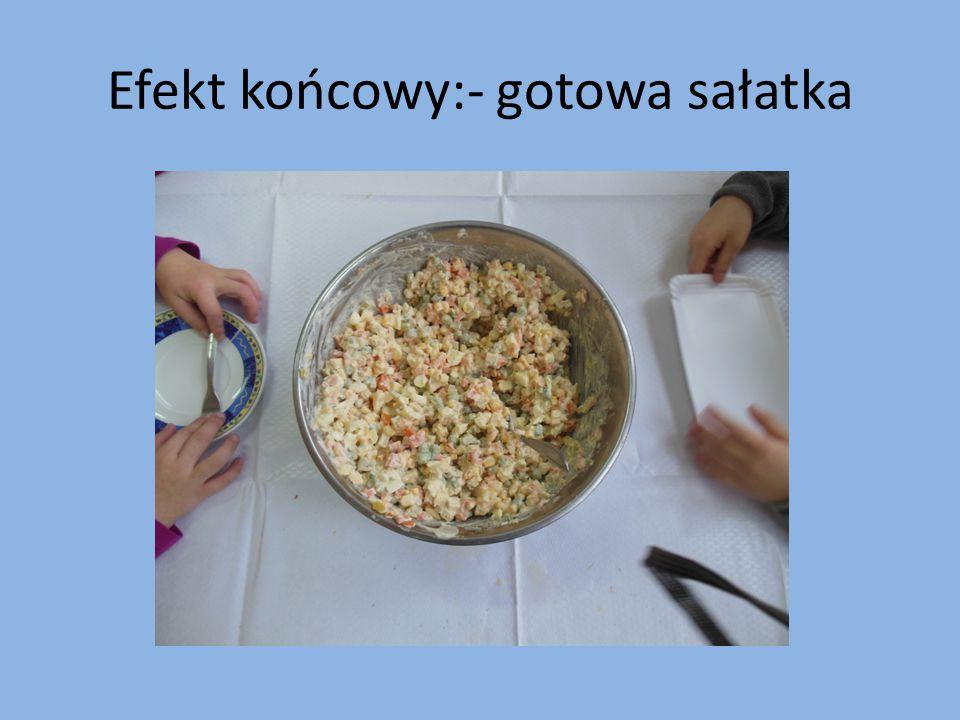 Efekt końcowy:- gotowa sałatka