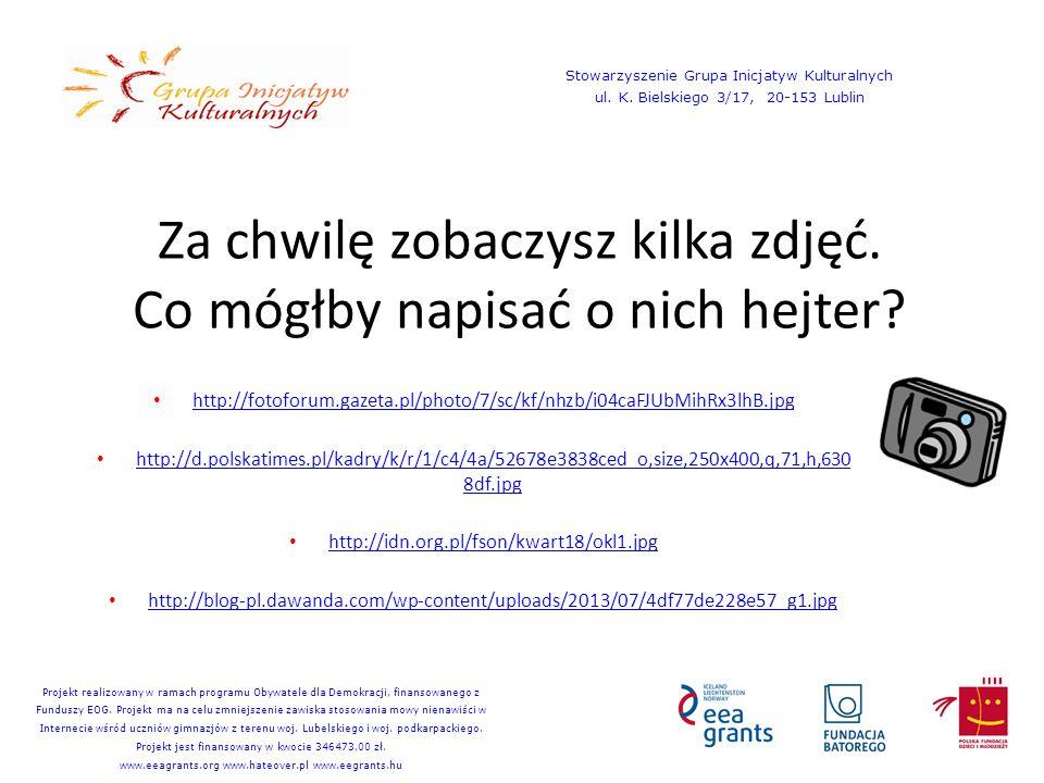 Za chwilę zobaczysz kilka zdjęć. Co mógłby napisać o nich hejter? http://fotoforum.gazeta.pl/photo/7/sc/kf/nhzb/i04caFJUbMihRx3lhB.jpg http://d.polska