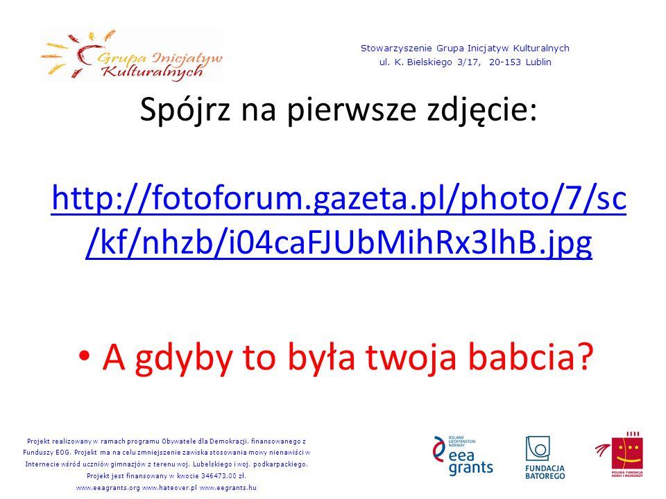 Spójrz na drugie zdjęcie: http://d.polskatimes.pl/kadry/k/r/1/c4 /4a/52678e3838ced_o,size,250x400,q, 71,h,6308df.jpg http://d.polskatimes.pl/kadry/k/r/1/c4 /4a/52678e3838ced_o,size,250x400,q, 71,h,6308df.jpg A gdyby to był twój przyjaciel, który nie ma kasy.
