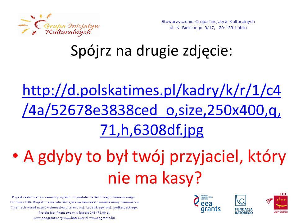 Spójrz na trzecie zdjęcie: http://idn.org.pl/fson/kwart18/okl 1.jpg http://idn.org.pl/fson/kwart18/okl 1.jpg A gdyby to namalował twój niepełnosprawny brat.