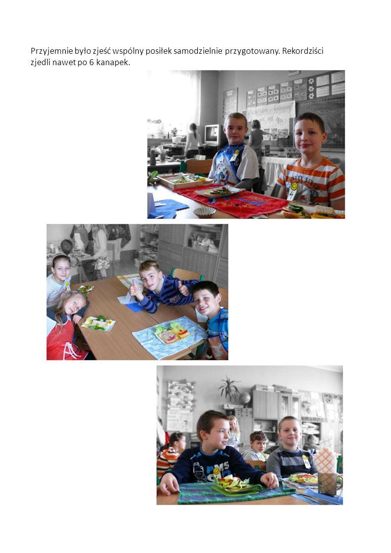 Przyjemnie było zjeść wspólny posiłek samodzielnie przygotowany. Rekordziści zjedli nawet po 6 kanapek.