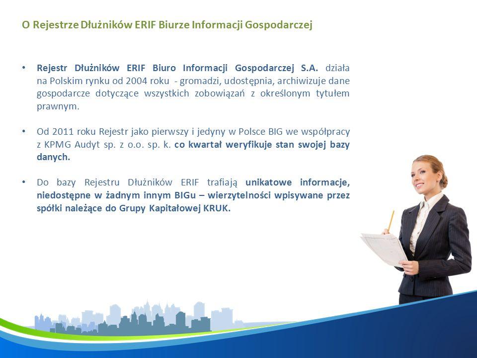 O Rejestrze Dłużników ERIF Biurze Informacji Gospodarczej Rejestr Dłużników ERIF Biuro Informacji Gospodarczej S.A.