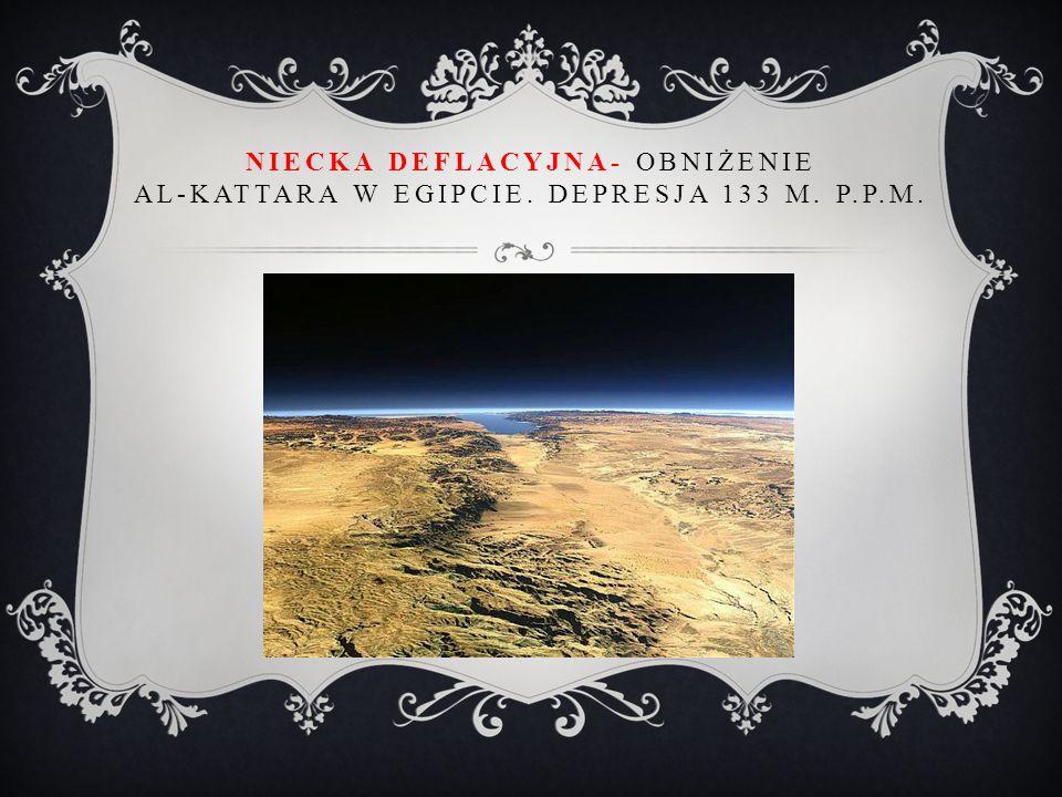 NIECKA DEFLACYJNA- OBNIŻENIE AL-KATTARA W EGIPCIE. DEPRESJA 133 M. P.P.M.
