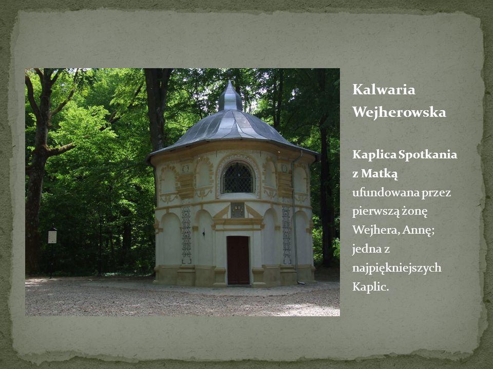 Kalwaria Wejherowska Kaplica Spotkania z Matką ufundowana przez pierwszą żonę Wejhera, Annę; jedna z najpiękniejszych Kaplic.