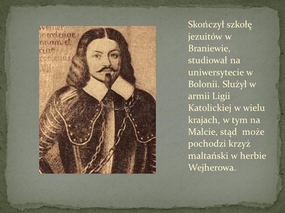 Skończył szkołę jezuitów w Braniewie, studiował na uniwersytecie w Bolonii. Służył w armii Ligii Katolickiej w wielu krajach, w tym na Malcie, stąd mo