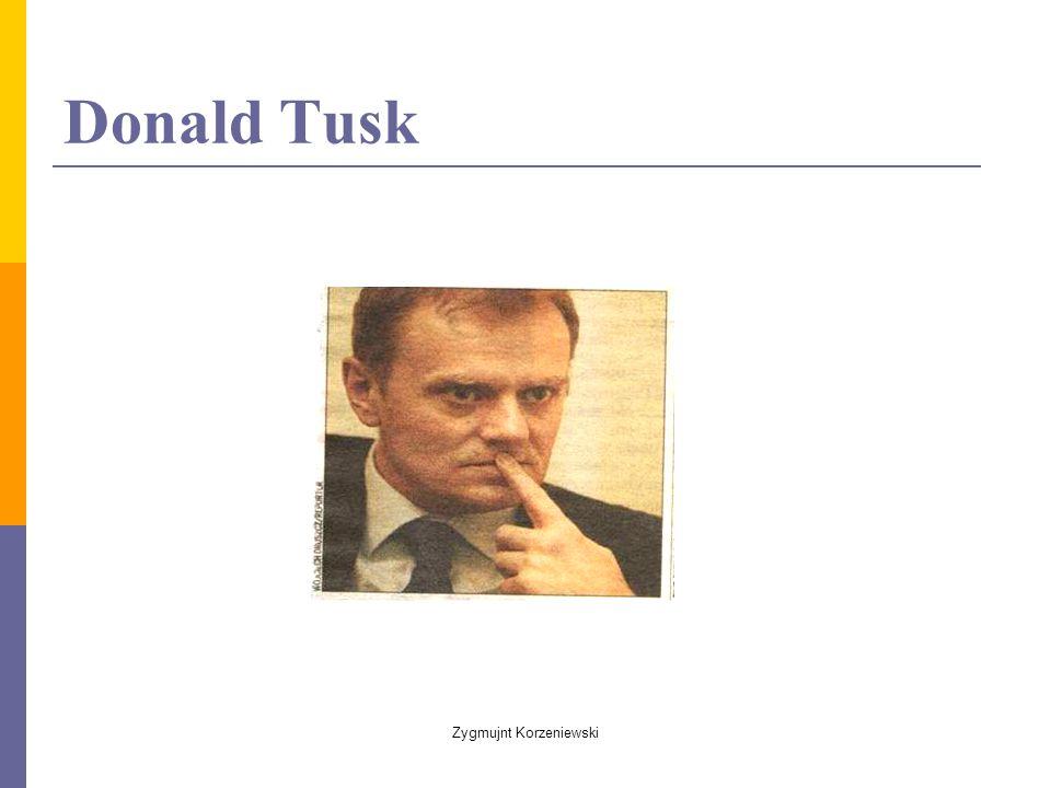 Donald Tusk Zygmujnt Korzeniewski