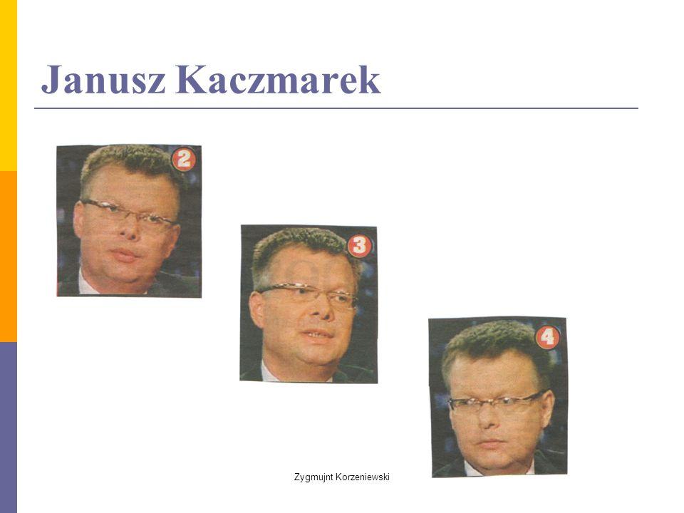 Janusz Kaczmarek Zygmujnt Korzeniewski