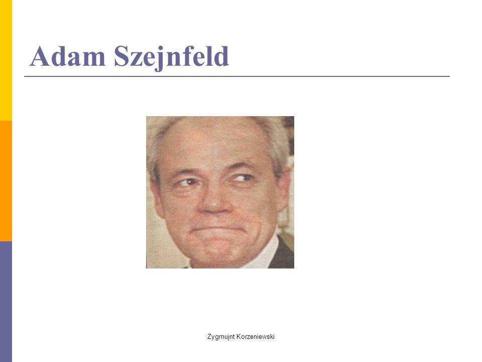 Adam Szejnfeld Zygmujnt Korzeniewski