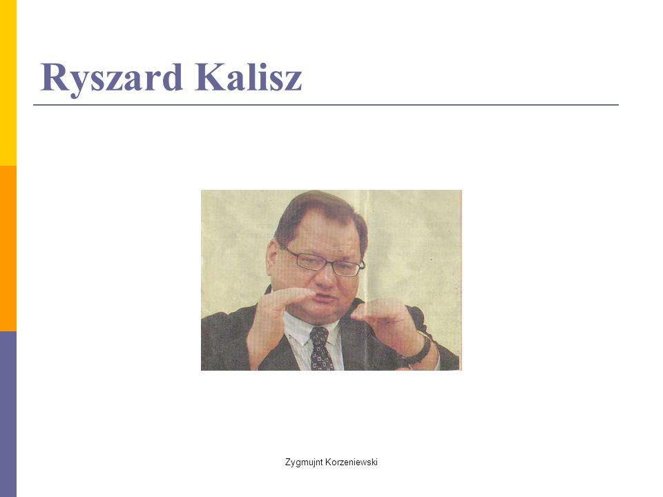 Ryszard Kalisz Zygmujnt Korzeniewski